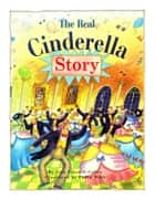 The Real Cinderella Story ebook by Alan Trussell-Cullen