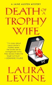 Death of a Trophy Wife ebook by Laura Levine
