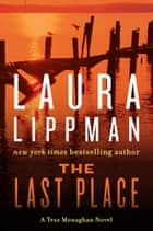 The Last Place ebook by Laura Lippman