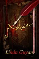 Malice ebook by Linda Guyan