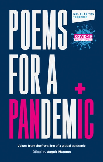 Poems for a Pandemic: Voices from the front line of a global epidemic ebook by