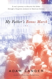 My Father's Bonus March ebook by Adam Langer