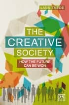 The Creative Society ebook by Lars Tvede