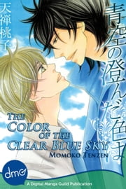 The Color Of The Clear Blue Sky ebook by Momoko Tenzen