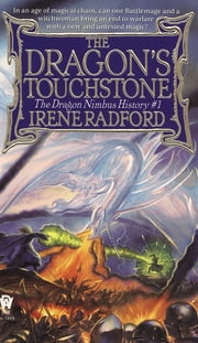 The Dragon's Touchstone ebook by Irene Radford