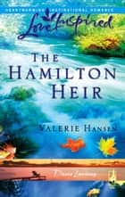 The Hamilton Heir ebook by Valerie Hansen