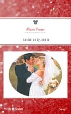 Bride Required ebook by Alison Fraser