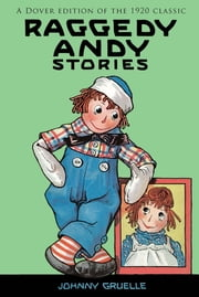 Raggedy Andy Stories ebook by Johnny Gruelle