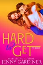 Hard to Get - Hard to Get, #1 ebook by