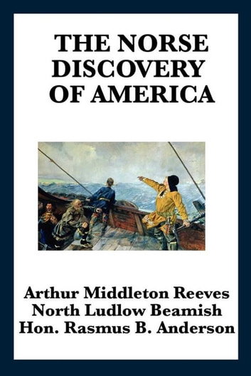 The norse discovery of america ebook by arthur middleton reeves the norse discovery of america ebook by arthur middleton reeves fandeluxe Image collections