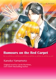 RUMOURS ON THE RED CARPET - Mills&Boon comics 電子書 by Carole Mortimer, Kanoko Yamamoto