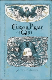 Cursed Pirate Girl Special #1 ebook by Jeremy Bastian,Jeremy Bastian