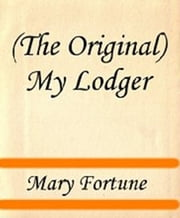 My Lodger ebook by Mary Fortune