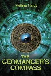 The Geomancer's Compass ebook by Melissa Hardy