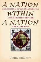 A Nation Within a Nation ebook by John Ernest