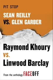 Pit Stop - Sean Reilly vs. Glen Garber ebook by Raymond Khoury,Linwood Barclay
