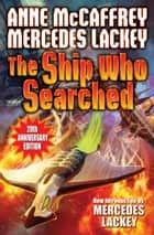 The Ship Who Searched ebook by Anne McCaffrey,Mercedes Lackey