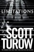 Limitations: A Kindle County Legal Thriller Book 7 ebook by Scott Turow