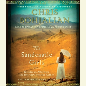 The Sandcastle Girls - A Novel audiobook by Chris Bohjalian