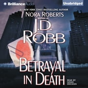 Betrayal in Death livre audio by J. D. Robb