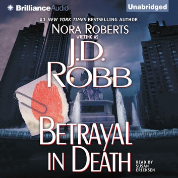 Betrayal in Death audiobook by J. D. Robb