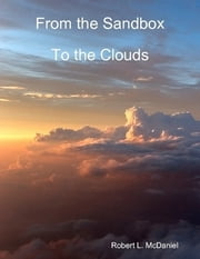 From the Sandbox to the Clouds ebook by Robert L McDaniel