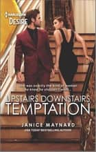 Upstairs Downstairs Temptation ebook by Janice Maynard