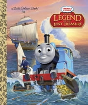 Sodor's Legend of the Lost Treasure (Thomas & Friends) ebook by W. Awdry