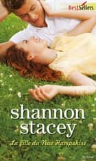 La fille du New Hampshire - T1 - Série Kowalski ebook by Shannon Stacey