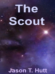 The Scout ebook by Jason Hutt