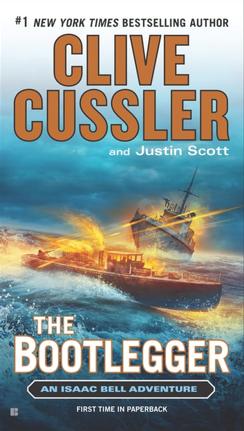 The Bootlegger ebook by Clive Cussler,Justin Scott