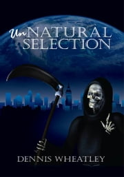 Unnatural Selection ebook by Dennis Wheatley