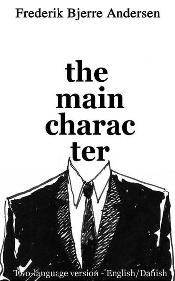 The Main Character (two language version) ebook by Frederik Bjerre Andersen