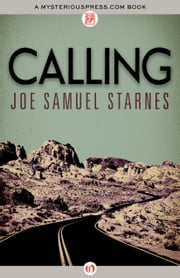 Calling ebook by Joe Samuel Starnes