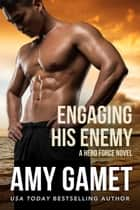 Engaging his Enemy ebook by