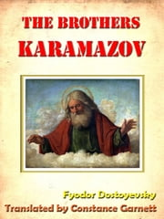 Dostoevsky's Brothers Karamazov Unabridged [Annotated] ebook by Fyodor Dostoyevsky