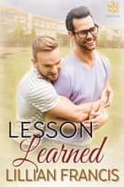 Lesson Learned ebook by Lillian Francis