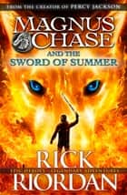 Magnus Chase and the Sword of Summer (Book 1) ebook by
