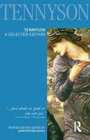 Tennyson - A Selected Edition ebook by Christopher Ricks