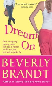 Dream On ebook by Beverly Brandt