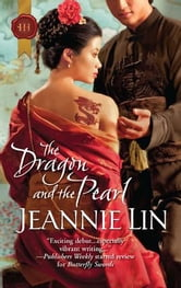The Dragon and the Pearl ebook by Jeannie Lin