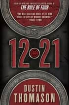 12.21 ebook by Dustin Thomason