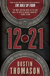 12.21 - A Novel ebook by Dustin Thomason