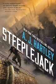 Steeplejack ebook by A. J. Hartley