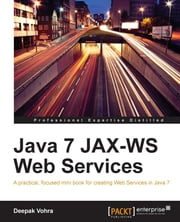 Java 7 JAX-WS Web Services ebook by Kobo.Web.Store.Products.Fields.ContributorFieldViewModel