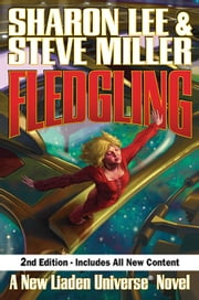 Fledgling, Second Edition ebook by Sharon Lee, Steve Miller