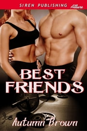 Best Friends ebook by Autumn Brown