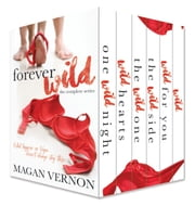 Forever Wild: The Complete Series ebook by Magan Vernon