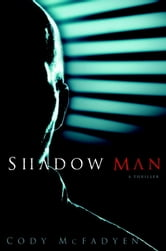 Shadow Man ebook by Cody McFadyen