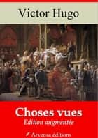 Choses vues - Nouvelle édition augmentée | Arvensa Editions ebook by Victor Hugo